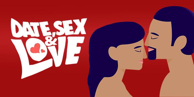 Date, Sex & Love